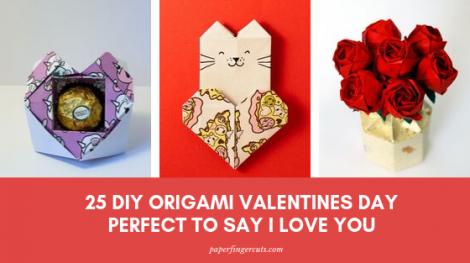 25 DIY Origami Valentines Day Perfect to Say I Love You