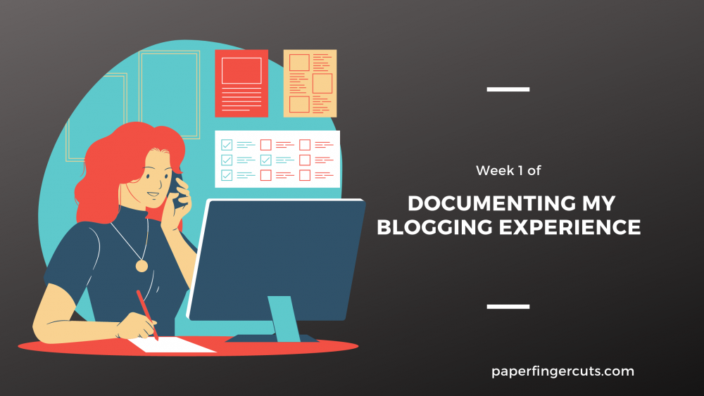 _Documenting my Blogging Experience