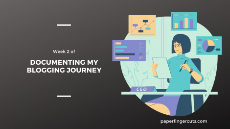 Documenting my Blogging Journey